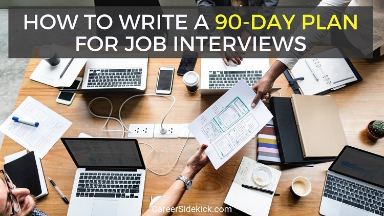 How to Write a 90-Day Plan for Job Interviews (Example)