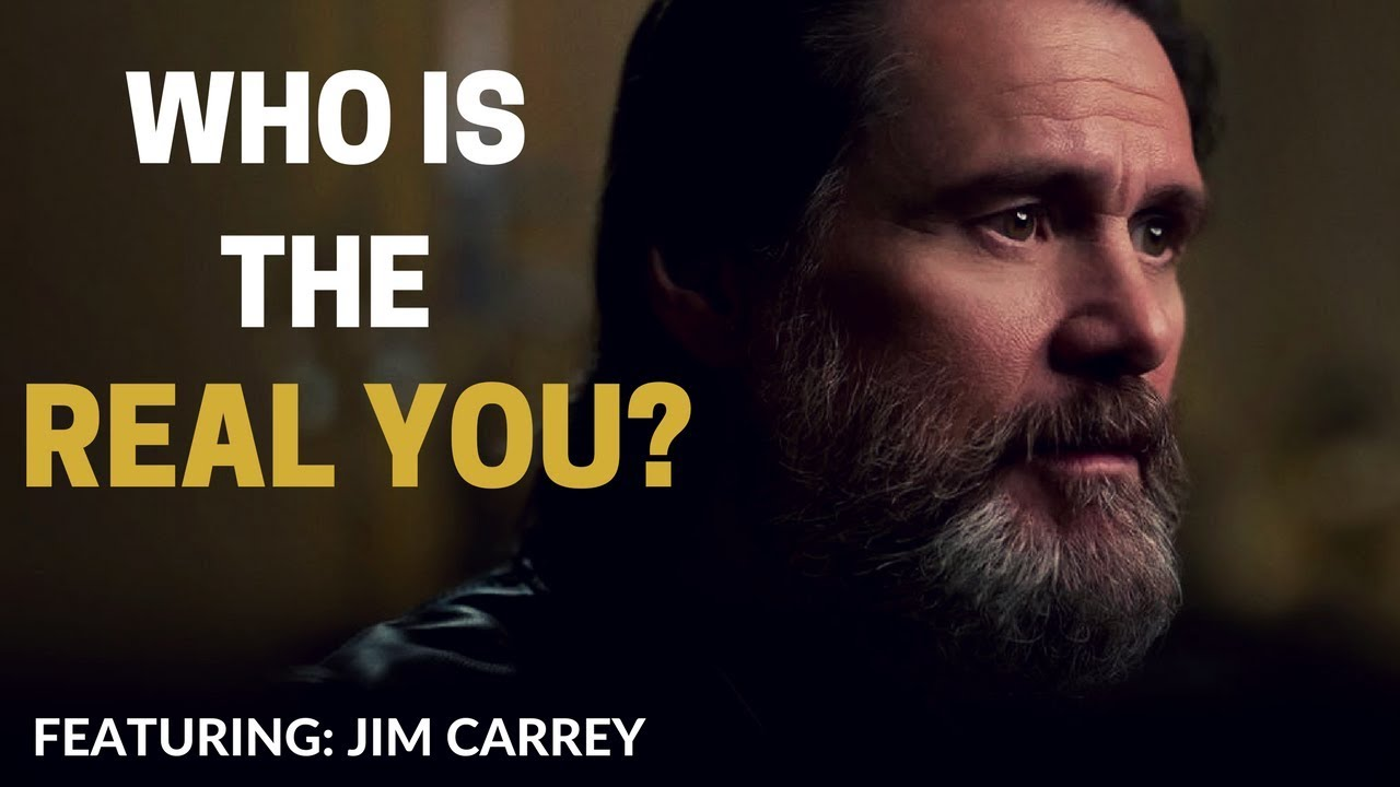 Jim Carrey Motivational Video – WHO IS THE REAL YOU?