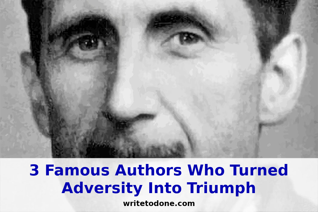 3 Famous Authors Who Turned Adversity Into Triumph