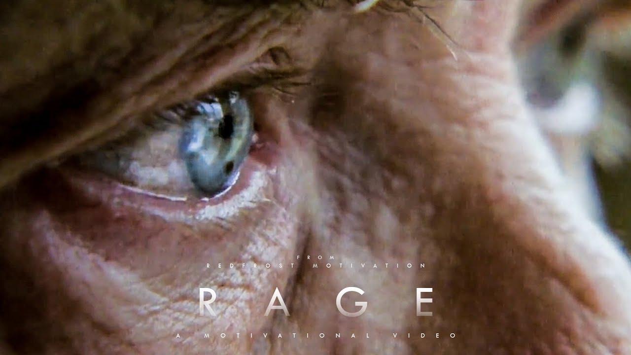 R A G E  – Motivational Video   A Life Changing Speech