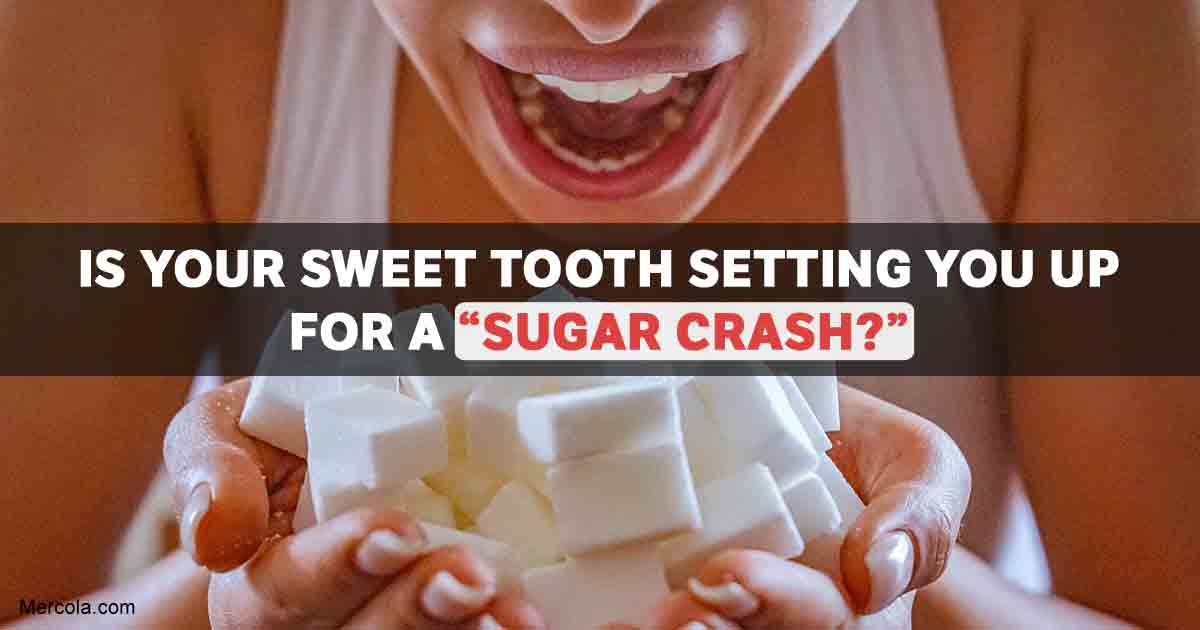 Is Your Sweet Tooth Setting You up for a 'Sugar Crash'?