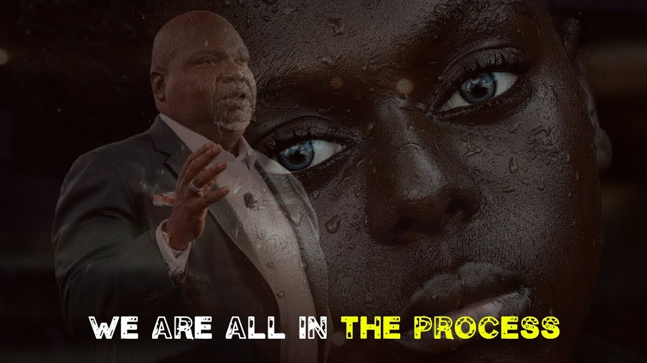 T.D. Jakes Motivational Speech || THE PROCESS OF TRANSFORMATION