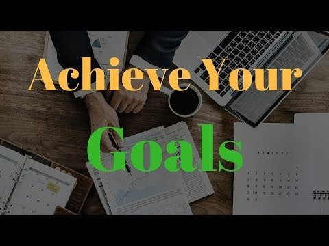 Why 93% Of People Don't Achieve Their Goals – Goal Setting Advice For Success