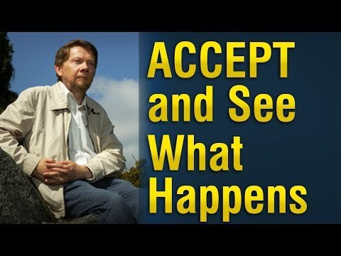 Accept and See what happens!..