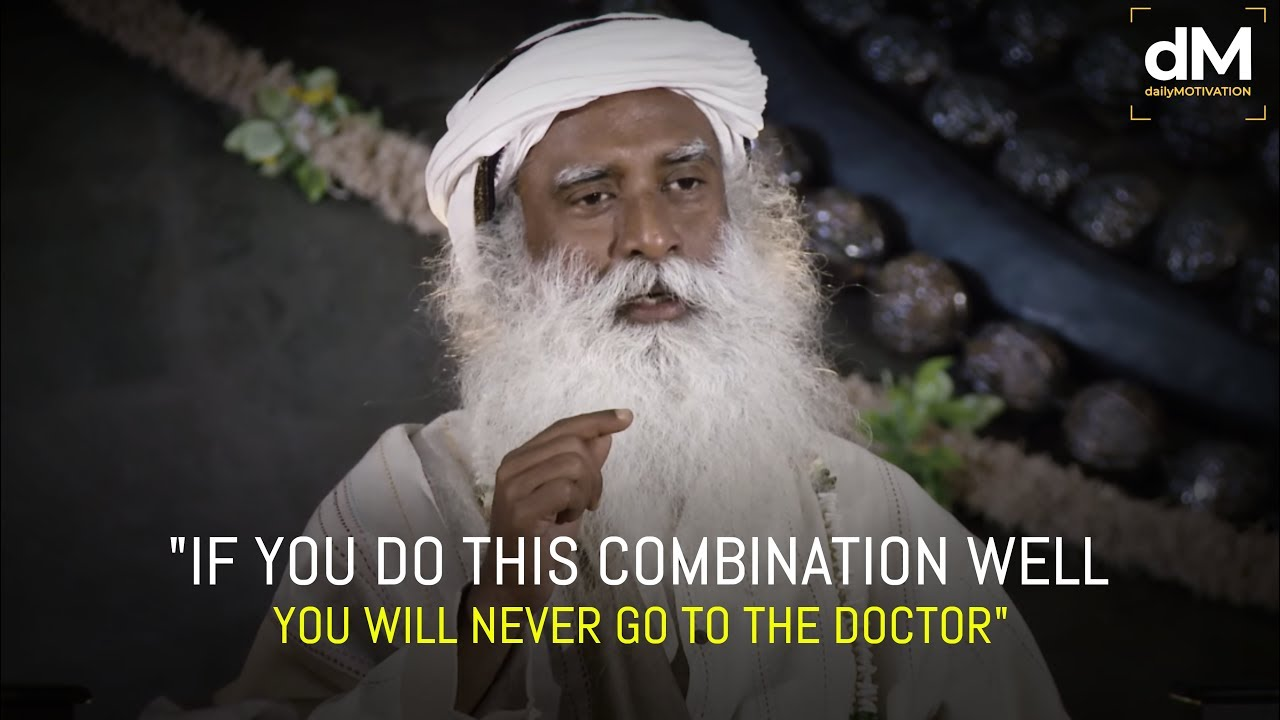 Sadhguru – The Simplest Way to a Healthy Life [amazing speech]