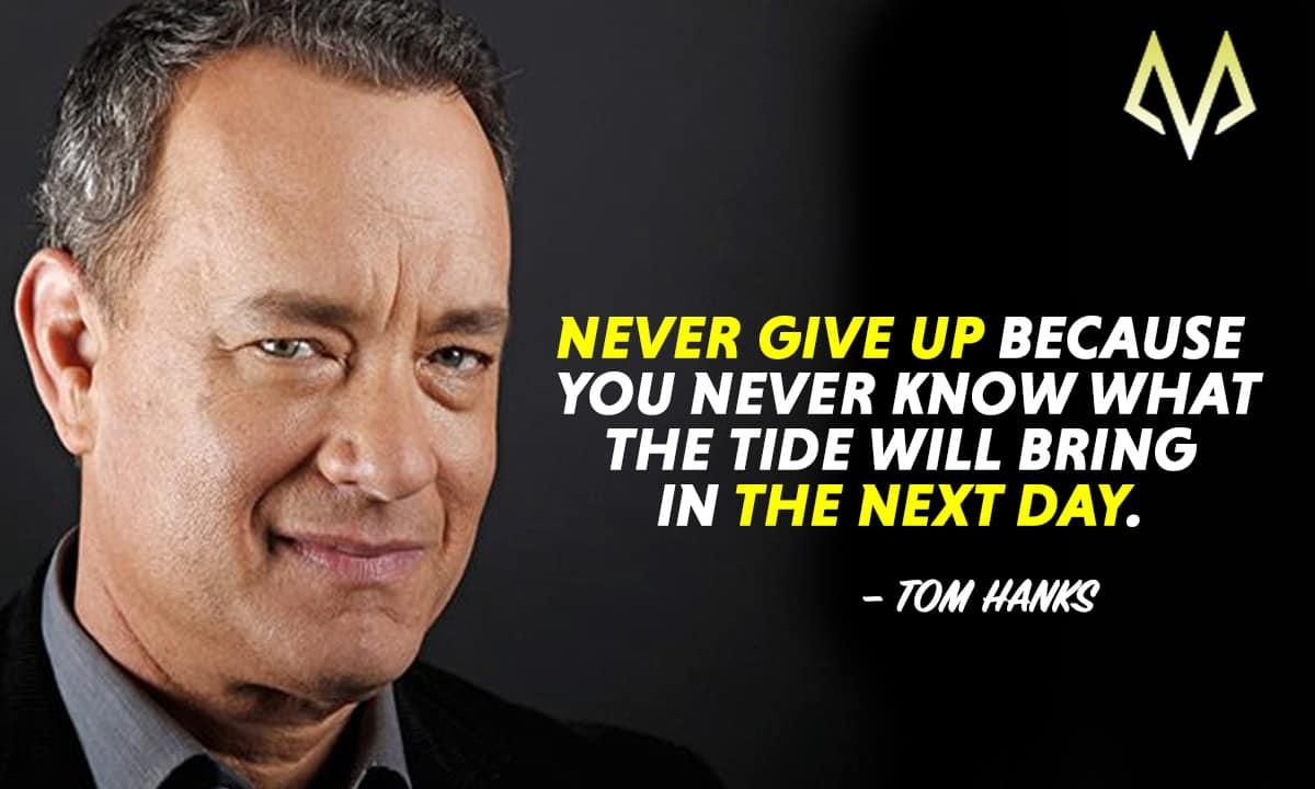 23 Most Inspiring Tom Hanks Quotes