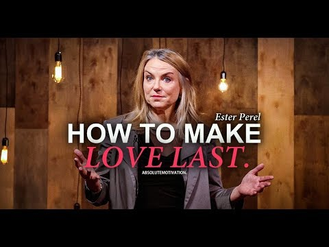 If you're in a relationship (YOU NEED TO HEAR THIS NOW) | Esther Perel