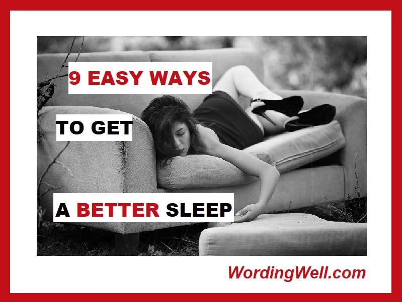 9 Easy Ways to Get a Better Sleep