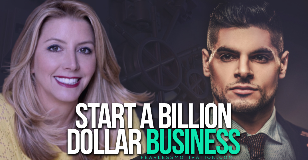 Start A Billion Dollar Business Using These Sara Blakely Quotes