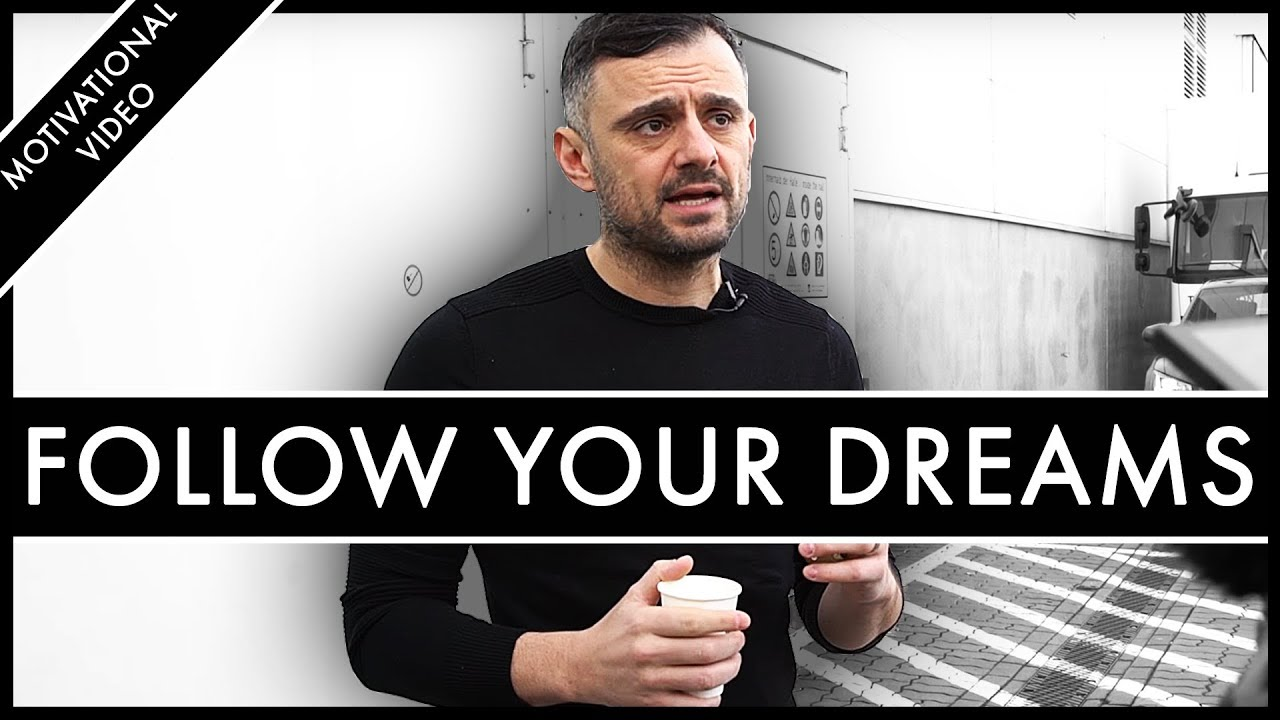 START FOLLOWING YOUR DREAMS! Stop Worrying About Dumb Things – Gary Vaynerchuk Motivation