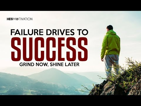 FAILURE DRIVES TO SUCCESS – Best Motivational Speech (very powerful!)