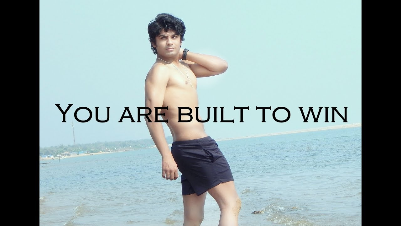 Fitness Motivation  ''You are built to win''