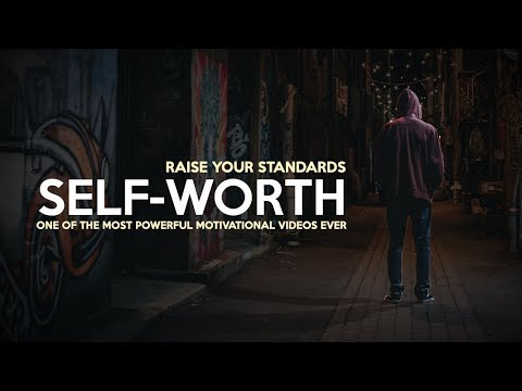 Self-Worth – Motivational Video