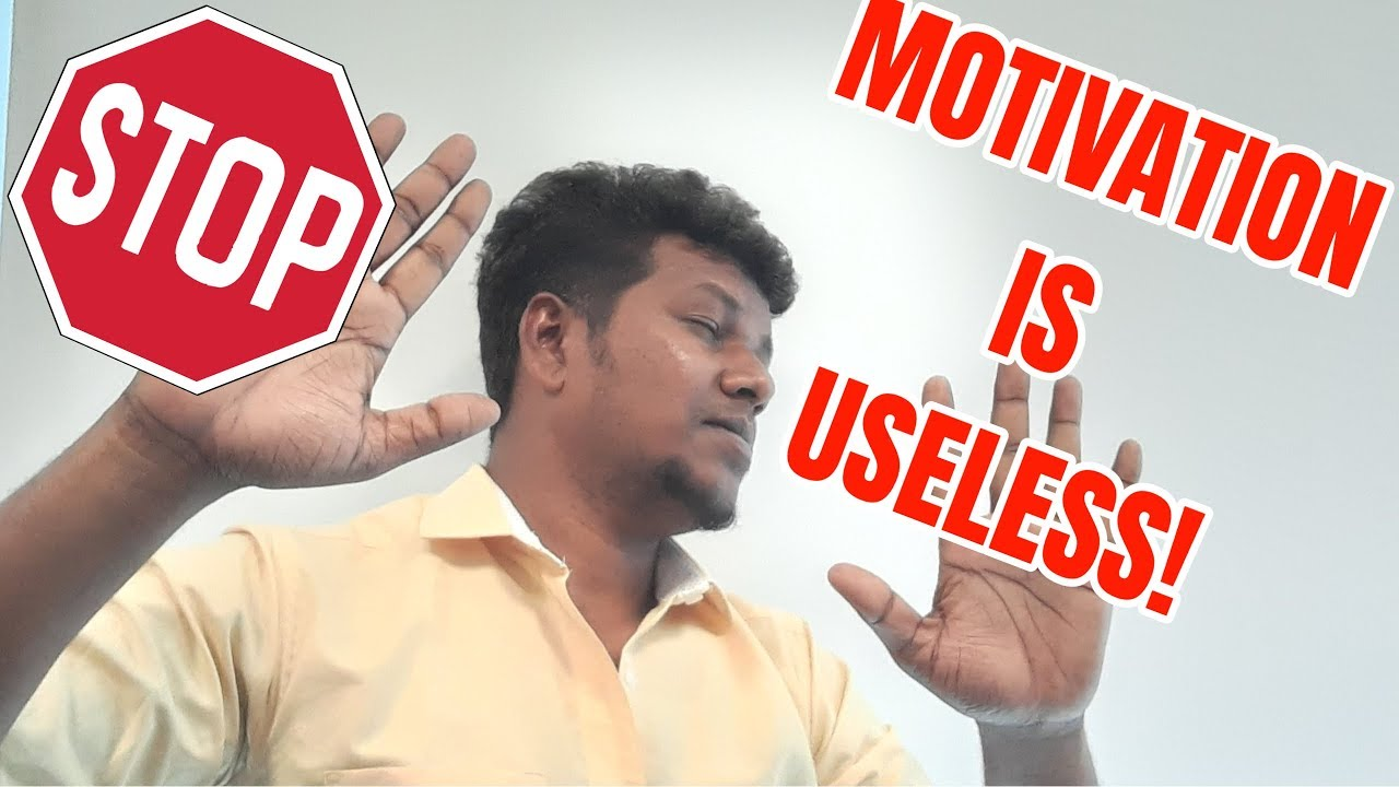Motivation is useless | self help | English | Prithiviraj Saminathan