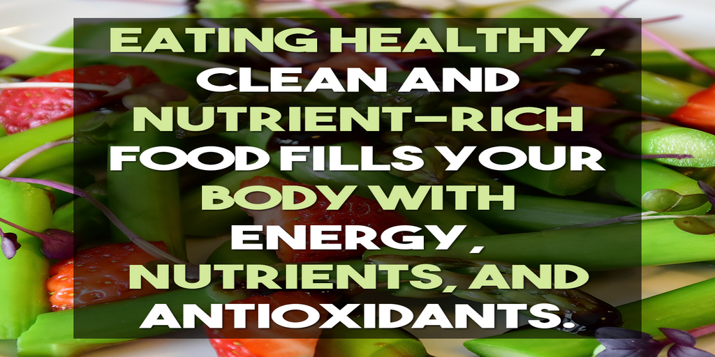 VI – Eating healthy, clean and nutrient-rich food fills your body with energy, nutrients, and antioxidants.