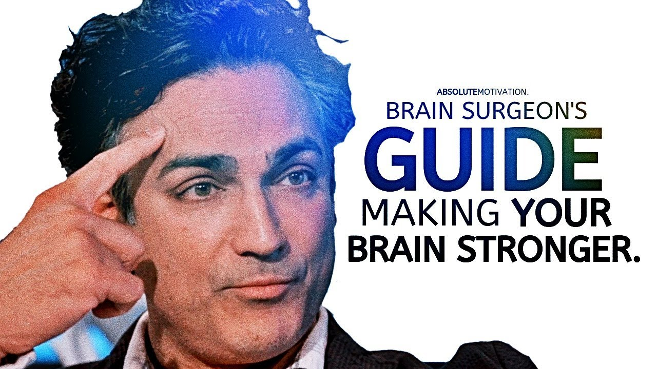 This Brain Surgeon Will Teach You How To REPROGRAM Your Mind (End Negative Thinking & Habits)