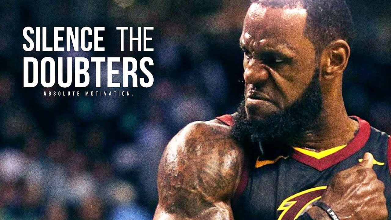 SILENCE THE DOUBTERS – Motivational Video