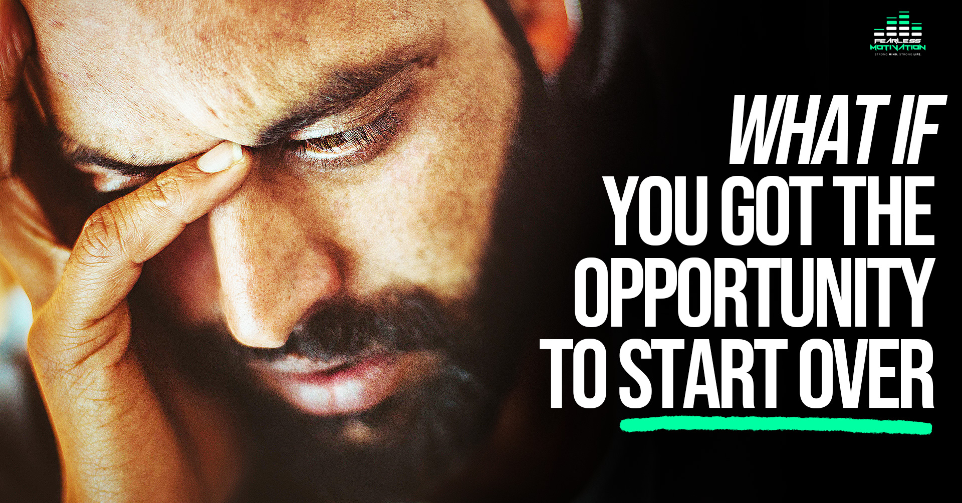 What If You Got The Opportunity To Start Over?