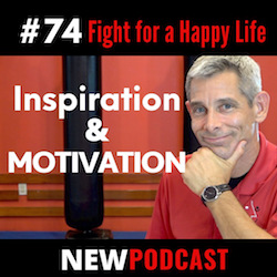 #74: Inspiration and Motivation [Video + Podcast]