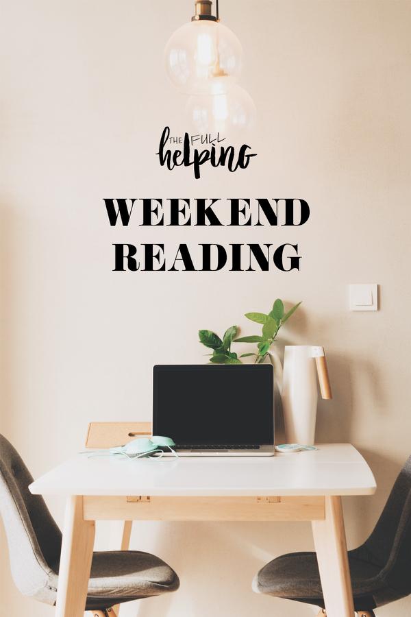 Weekend Reading, 12.7.19