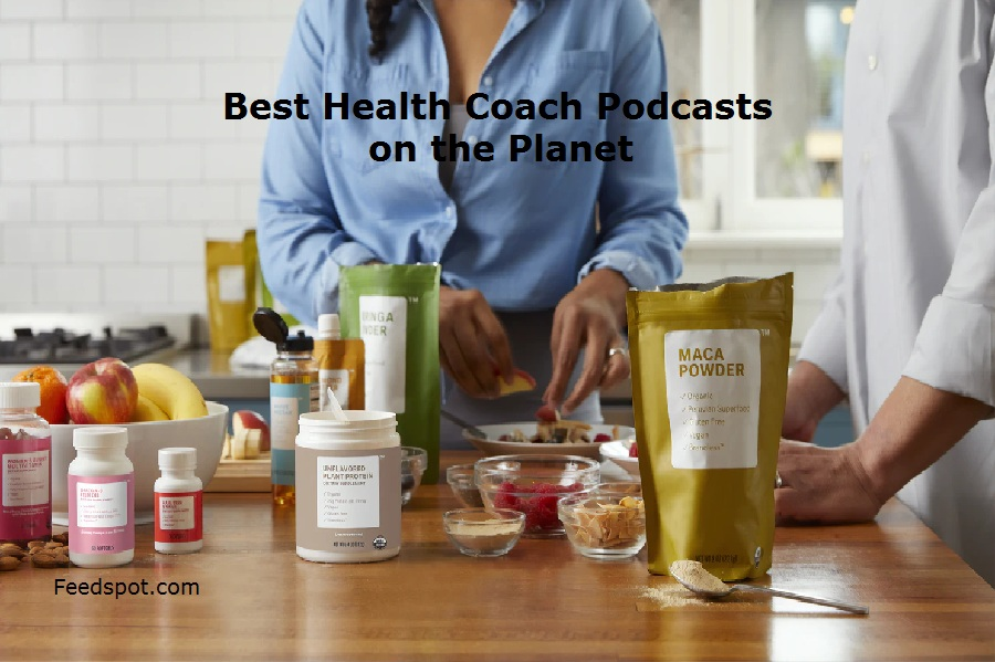 Top 15 Health Coach Podcasts You Must Follow in 2019