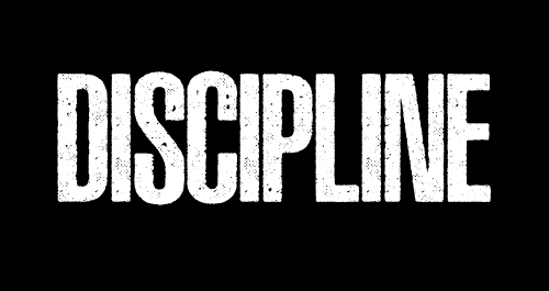 Stay Disciplined