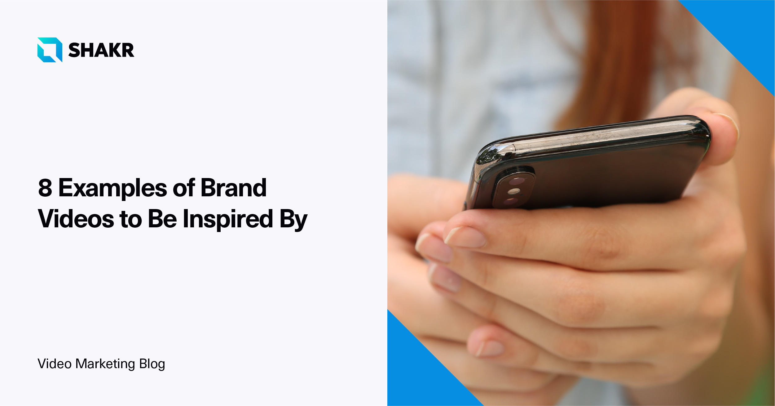 8 Examples of Brand Videos to Be Inspired By