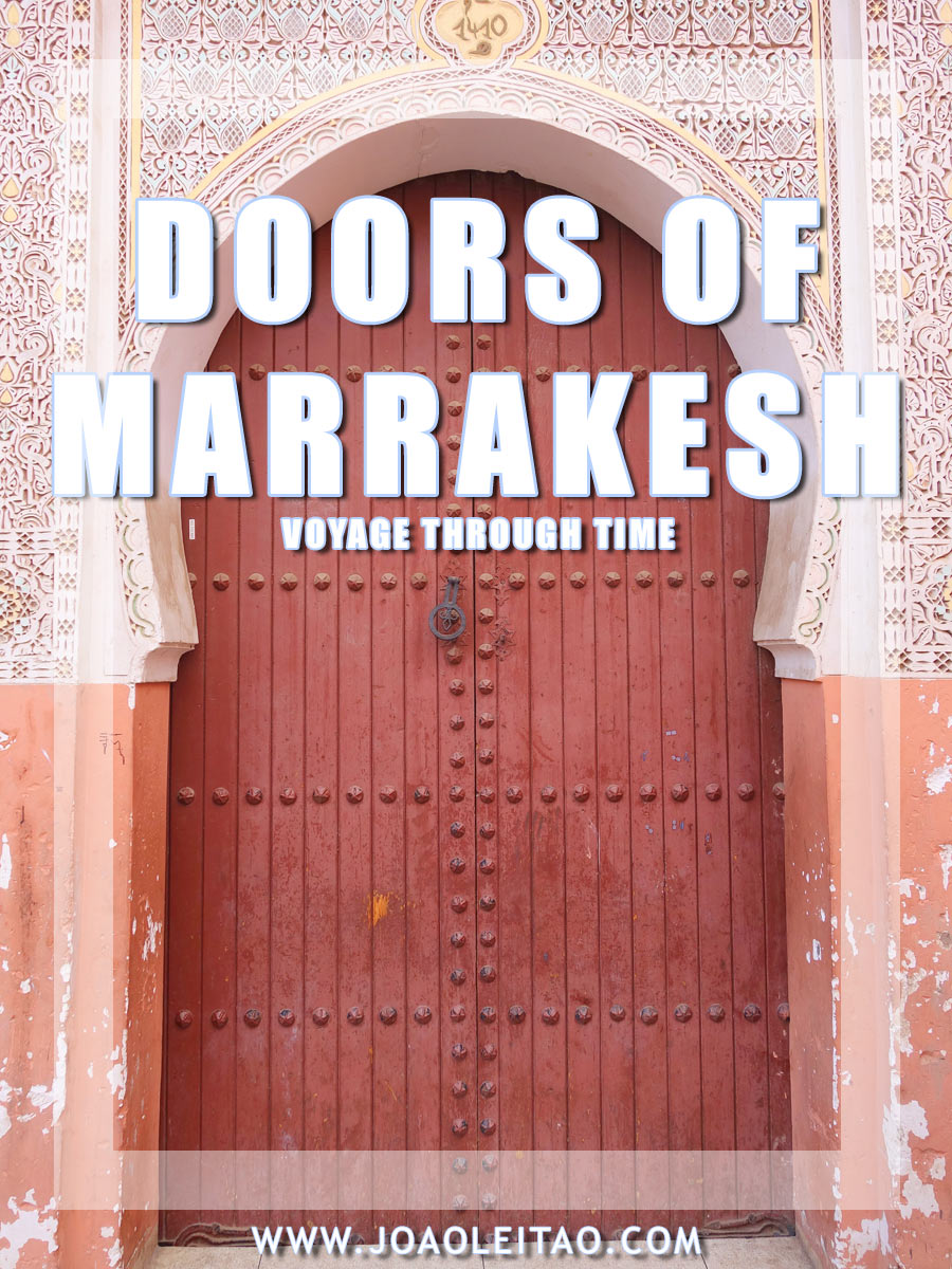 Doors of Marrakesh, Morocco – Voyage Through Time