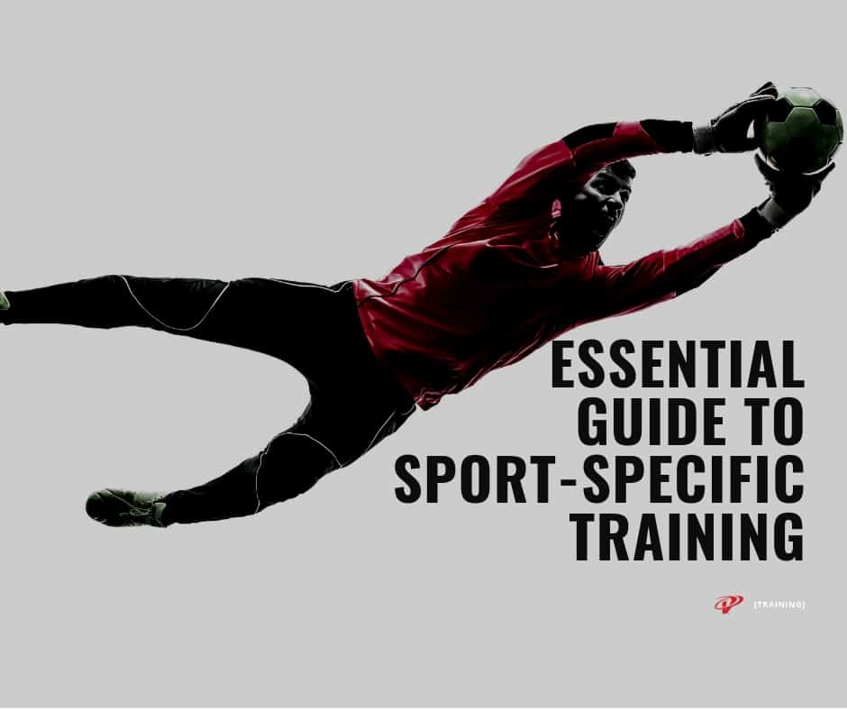 2020 Essential Guide to Sport-Specific Training