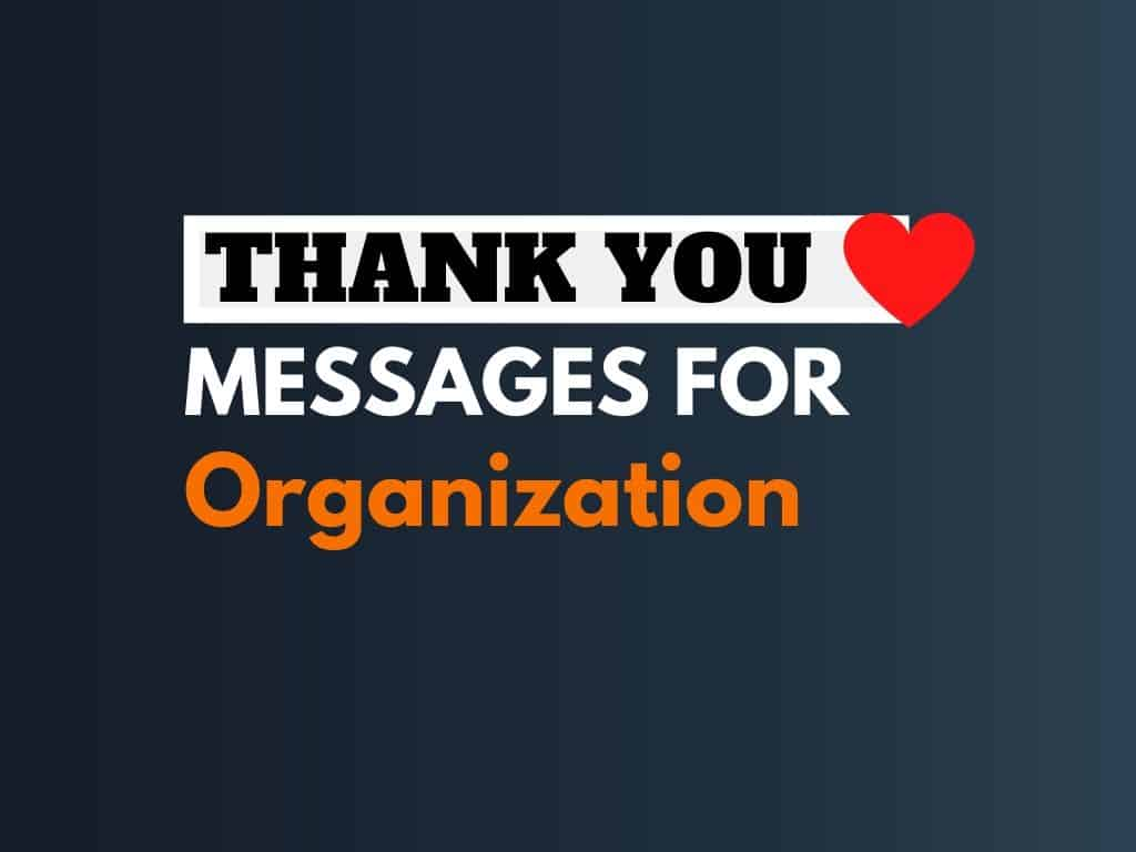 49+ Best Thank you Messages for Organization
