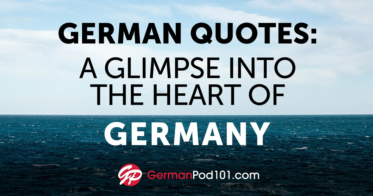 The Best German Quotes To Spice Up Your Conversations
